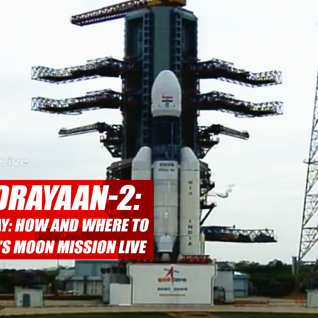 Chandrayaan 2 Launch Today: How And Where To Watch India's Moon Mission Live