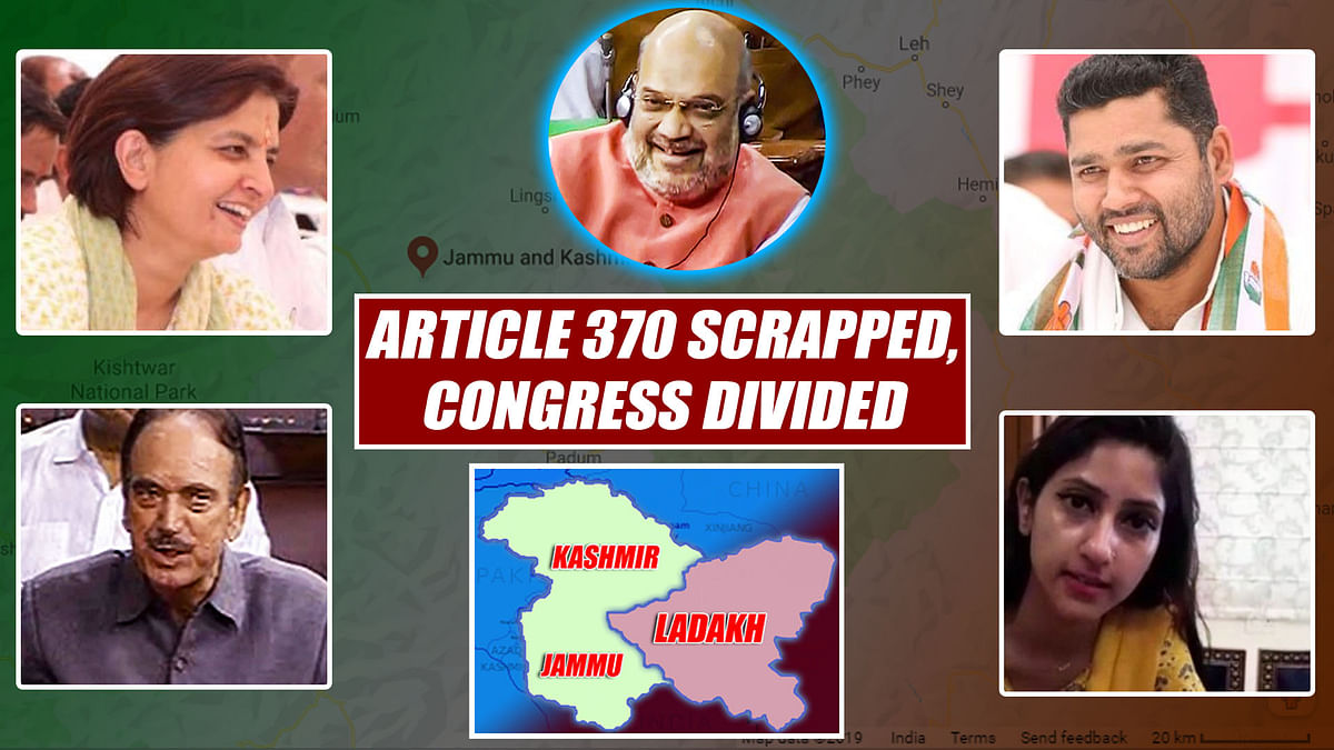 Article 370 Scrapped, Congress Divided