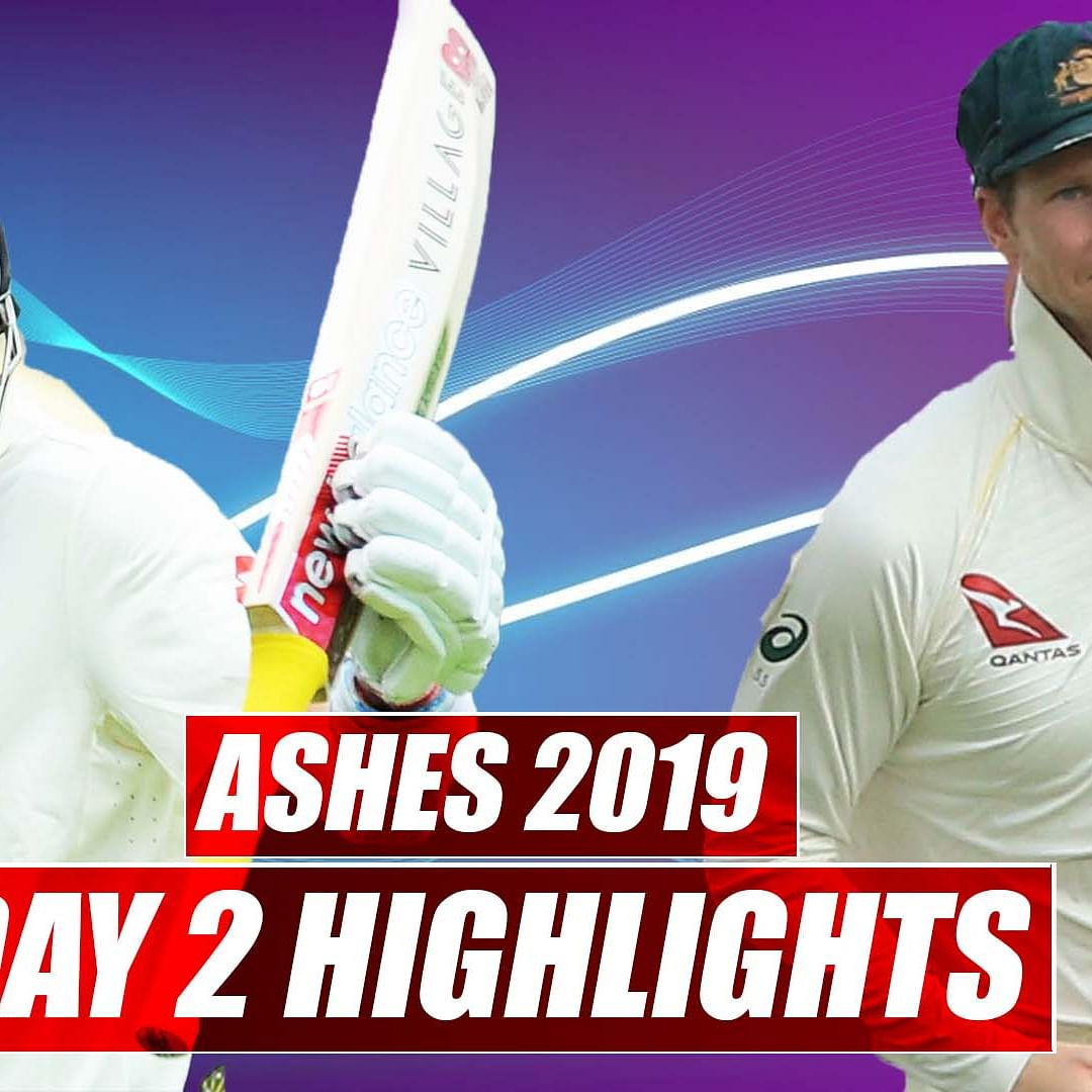 Ashes 2019 Day 2 Highlights | Australia vs England 1st Test: ENG consolidate their position on day 2