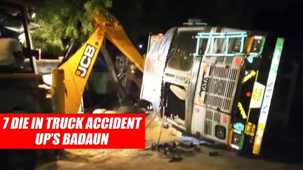 7 Die In Truck Accident In UP's Badaun