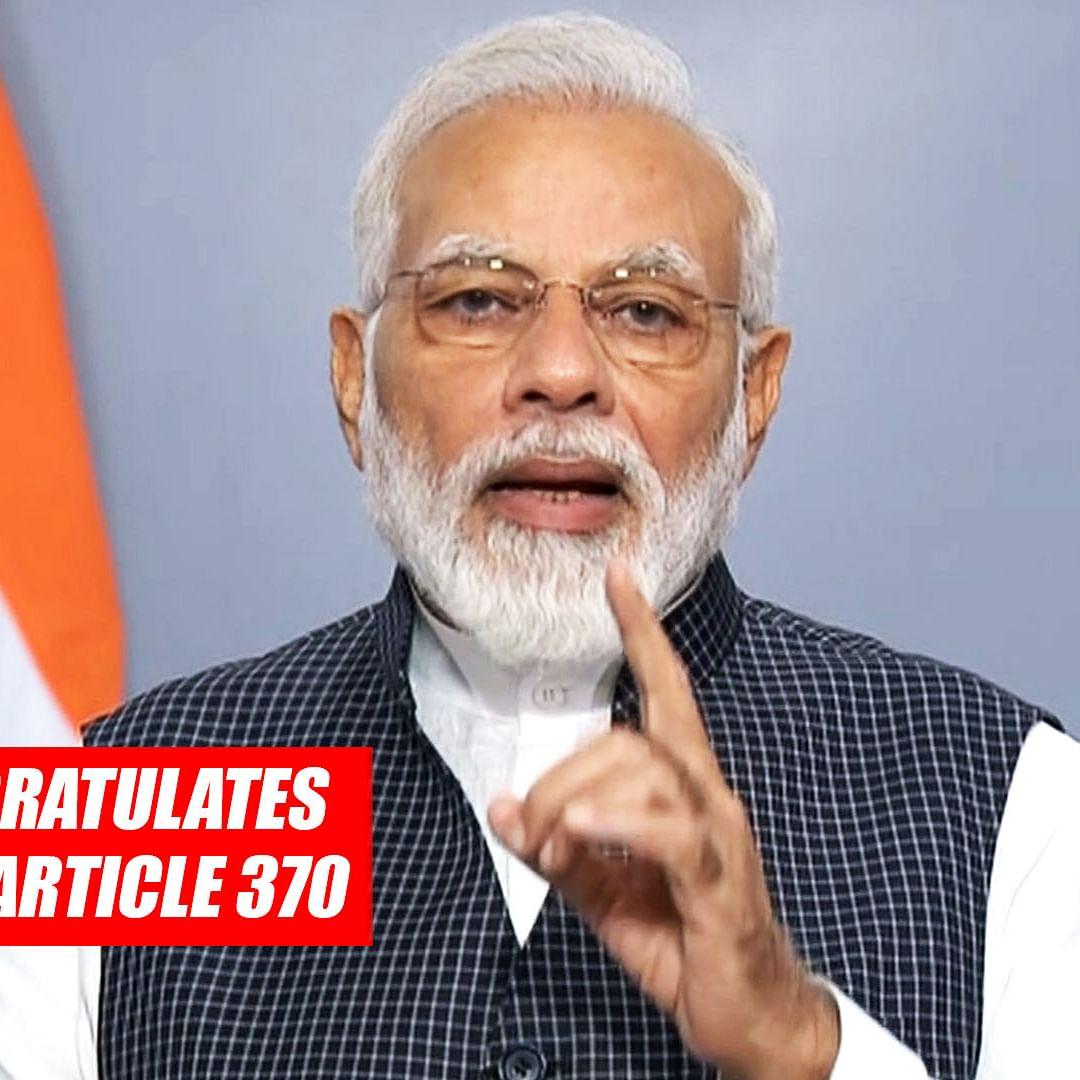 PM Modi Congratulates People Of J&K, Ladakh Over Abrogation Of Article 370