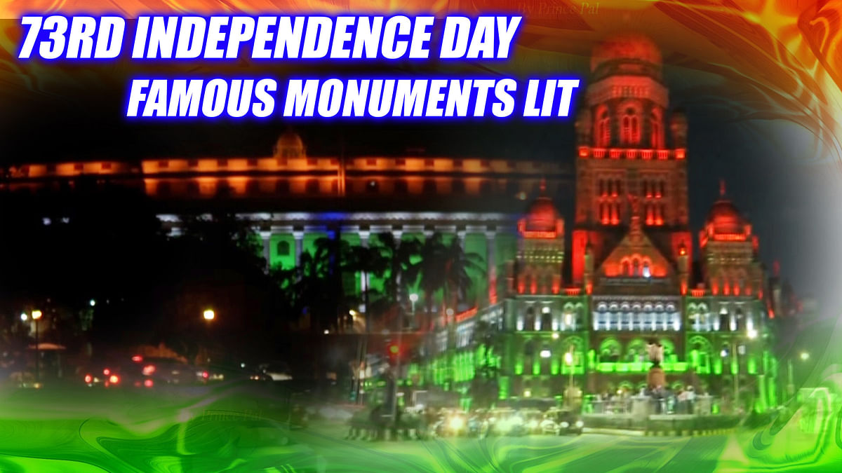 73rd Independence Day: Famous Monuments Lit Up On The Eve I-Day