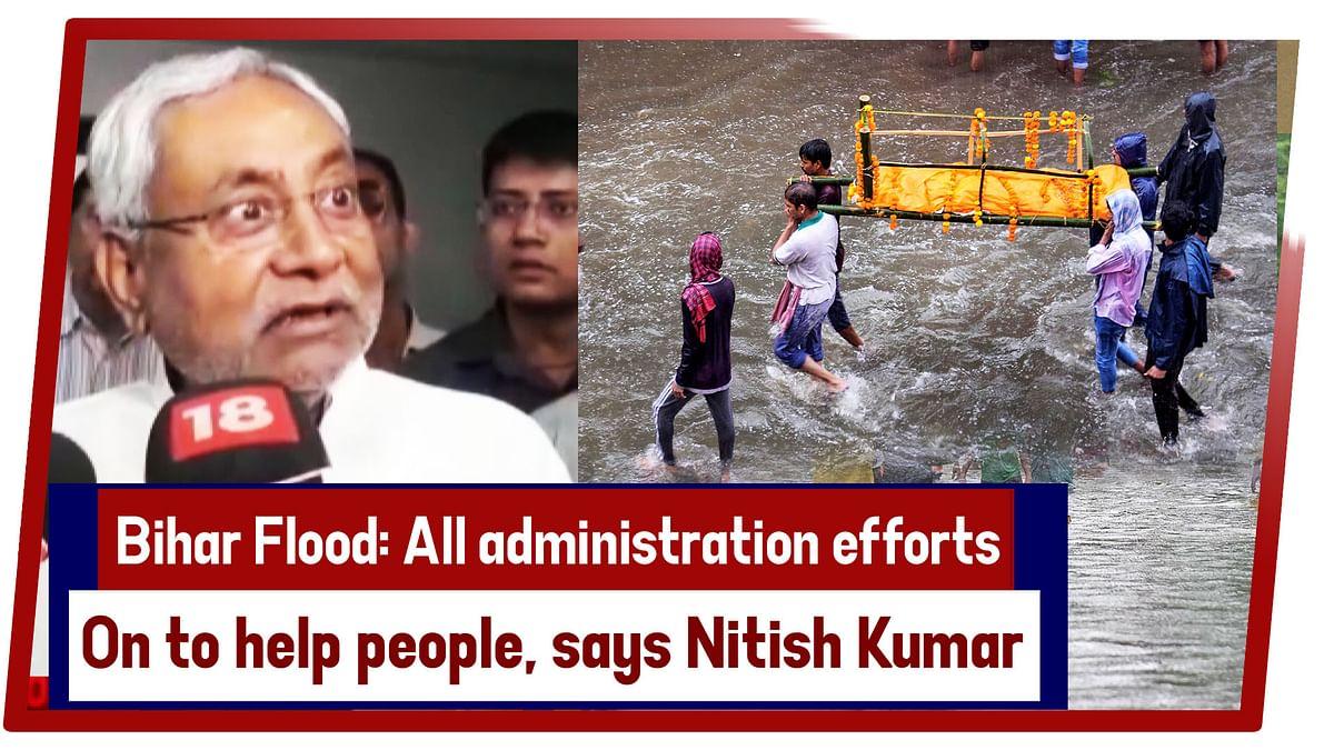 Bihar Flood: All Administration Efforts On To Help People, Says Nitish Kumar