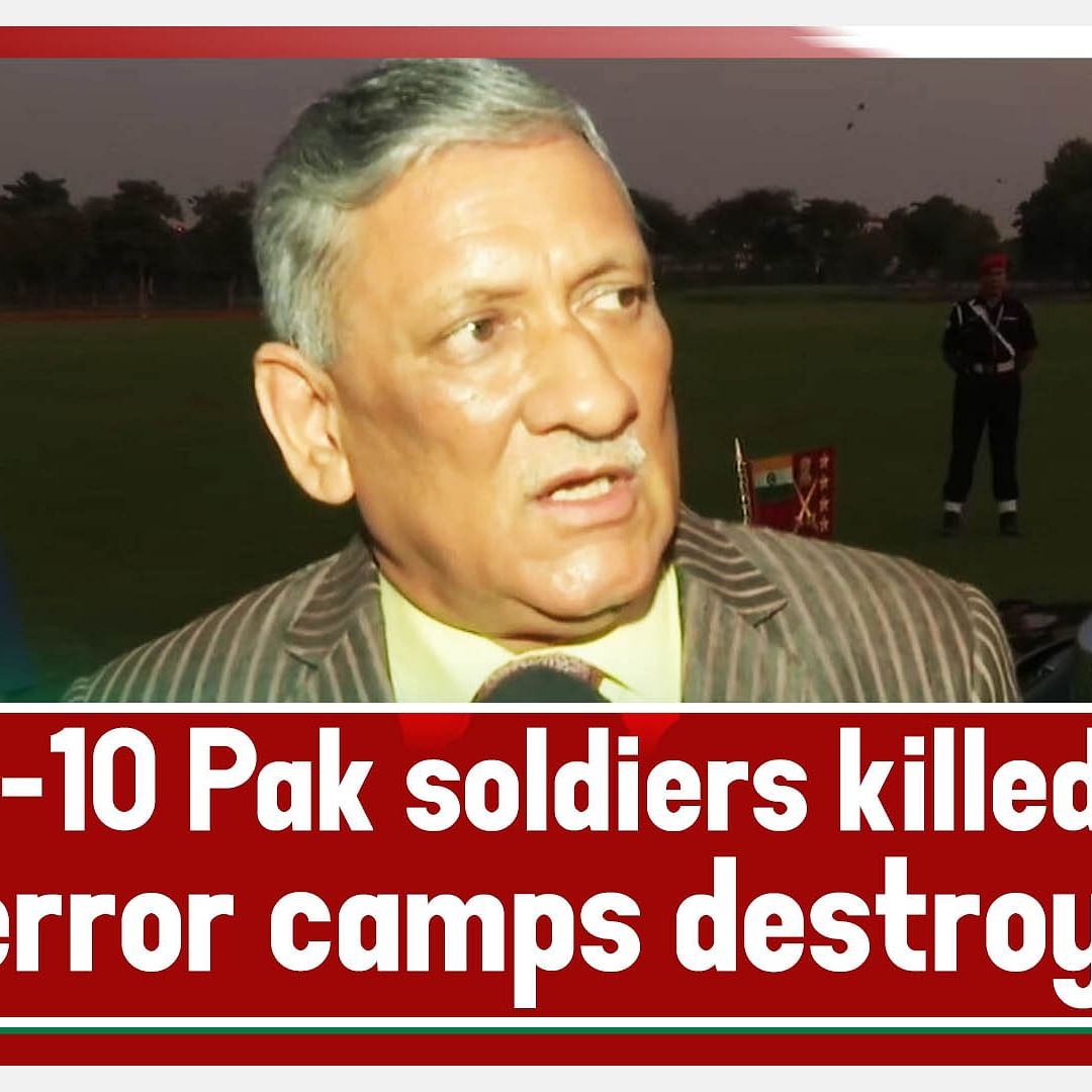 3 Terror Camps Destroyed In PoK , 6-10 Pak Soldiers Killed: Army Chief Bipin Rawat