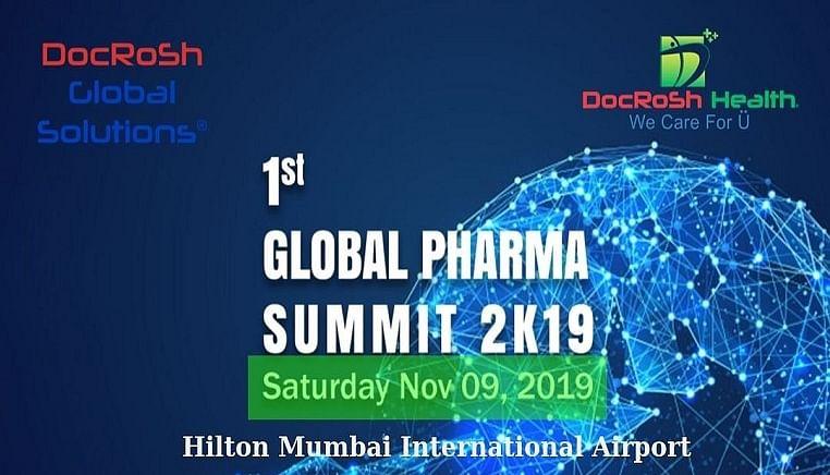 DocRosh Global Solutions presents 1st Global Pharma Summit 2019