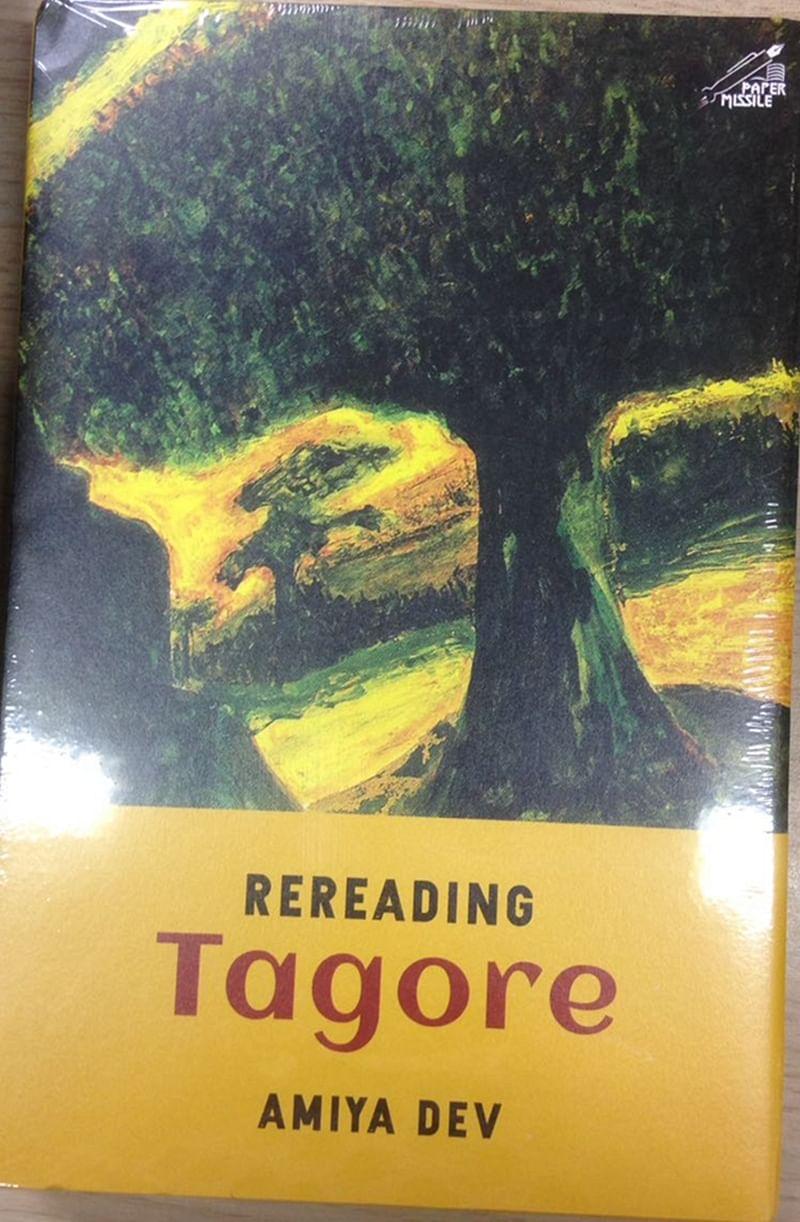 Rereading Tagore by Amiya Dev: Review