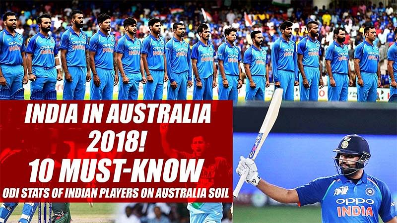 India in Australia 2018! 10 Must-Know ODI Stats Of Indian Players On Australia Soil