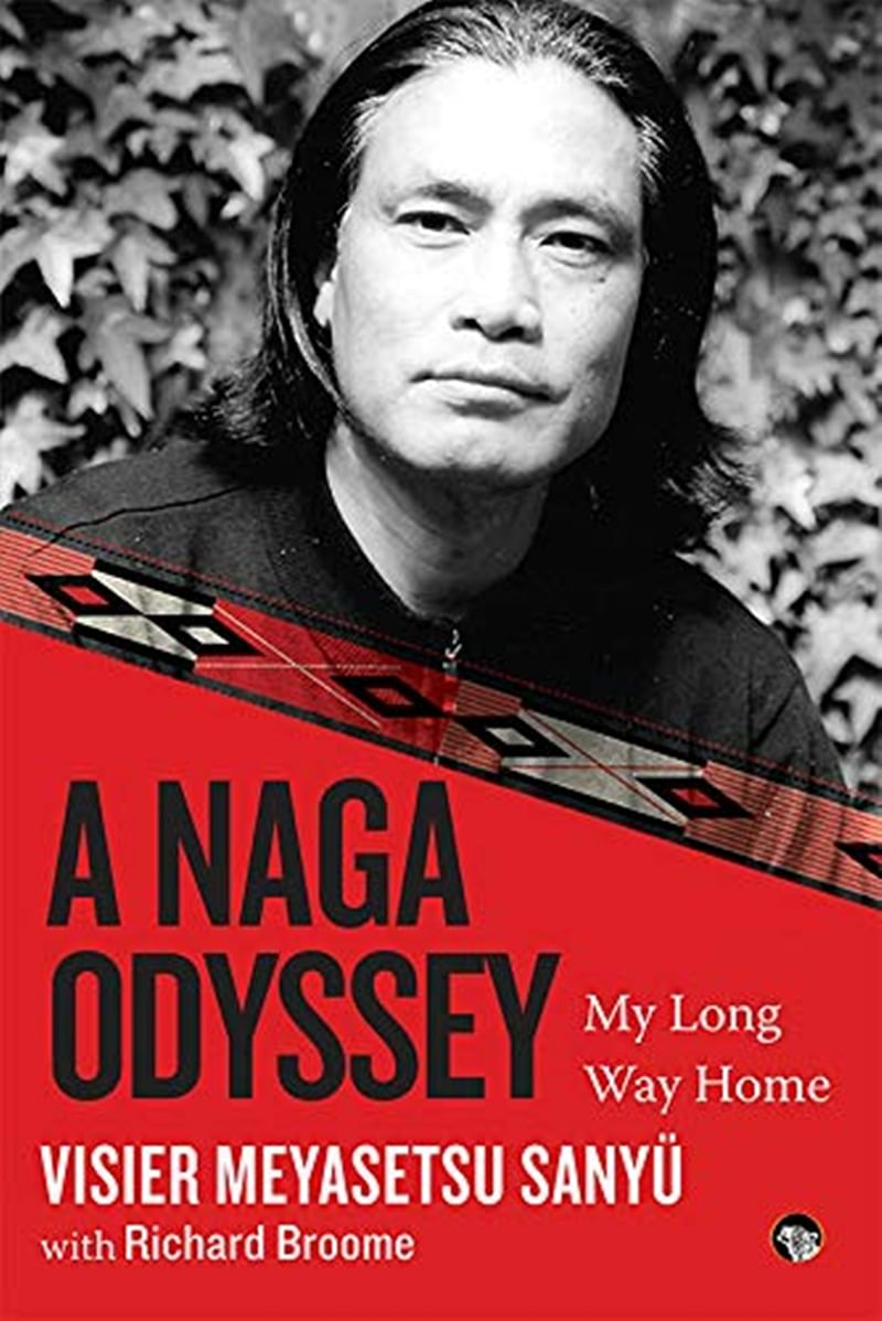 A Naga Odyssey: My Long Way Home by Visier Meyasetsu Sanyü and Richard Broome- Review