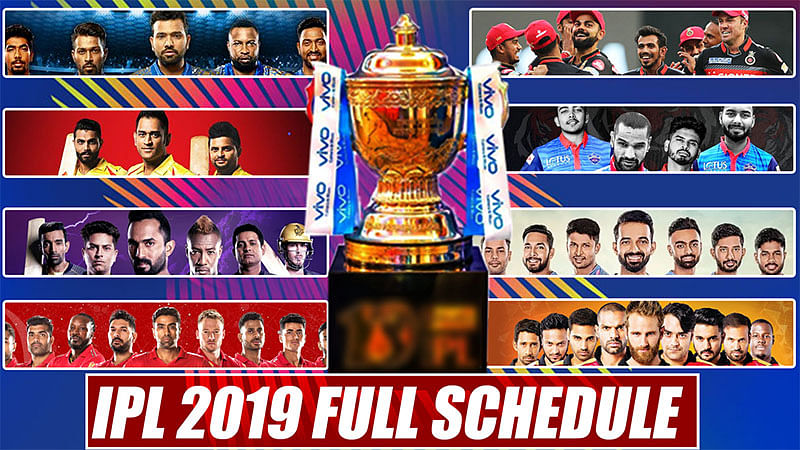 IPL 2019: Full schedule, dates, timings and venues of matches