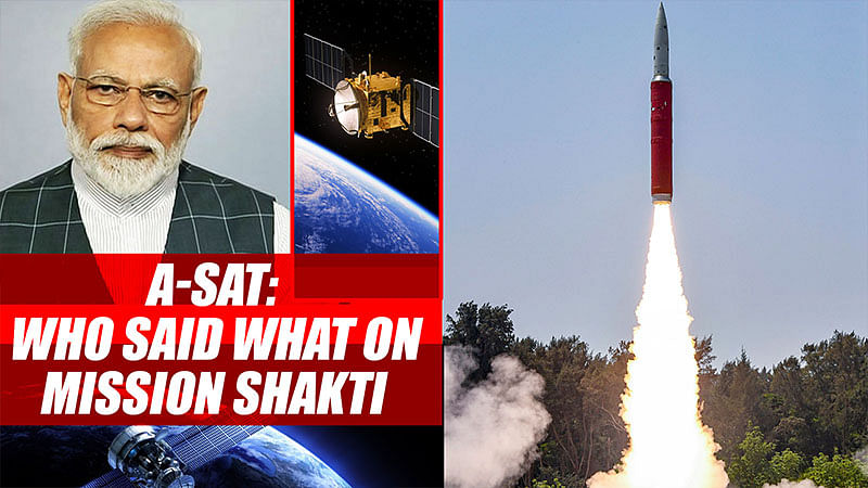 A-SAT: Who Said What On Mission Shakti