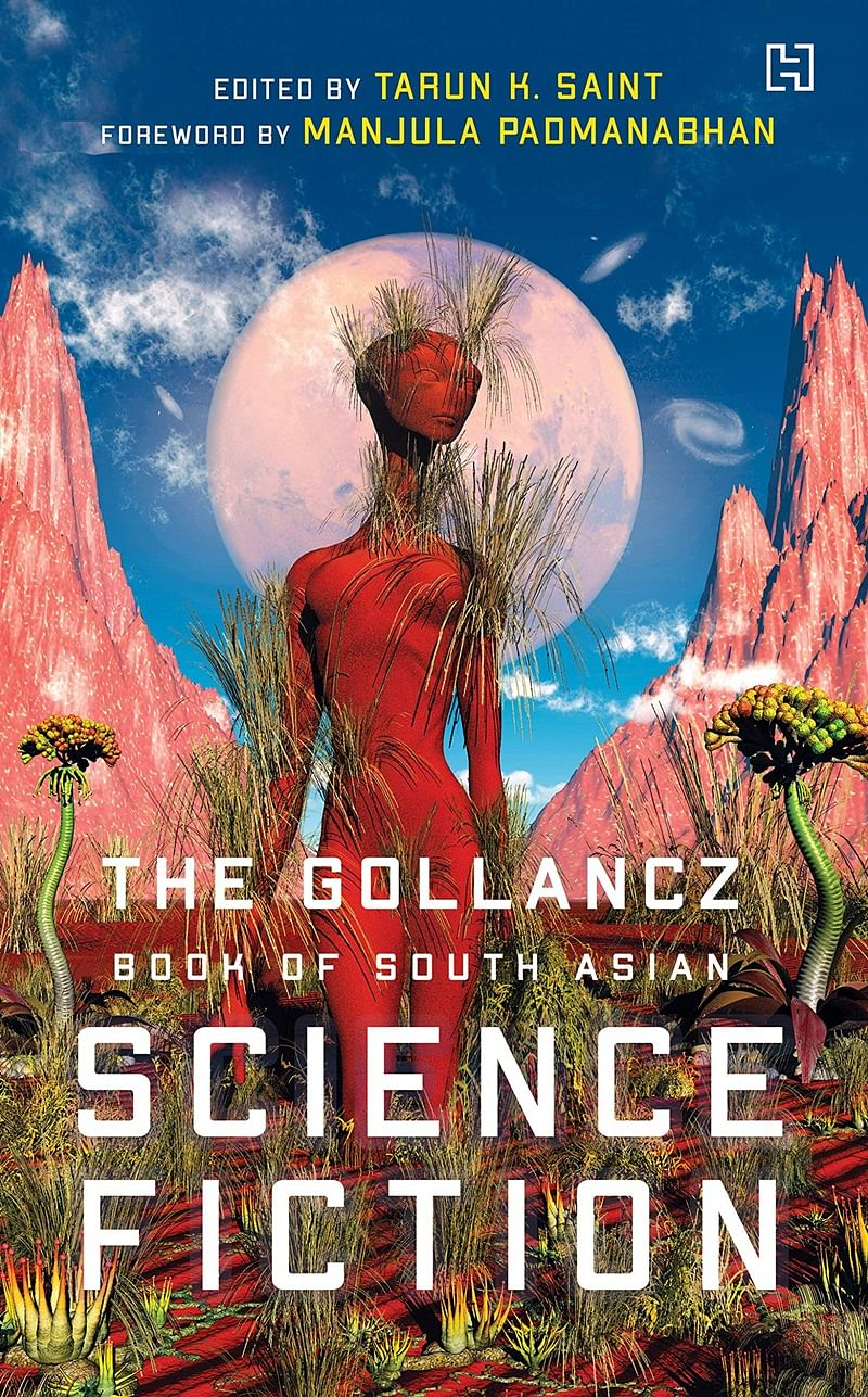 The Gollancz Book of South Asian Science Fiction by Tarun Saint – Review