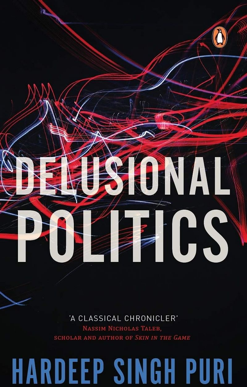 Delusional Politics by Hardeep Singh Puri – Review